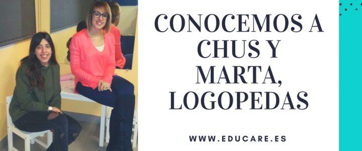 Conocemos a Chus y Marta, logopedas en Educare